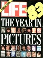 Life Magazine, January 1, 1984 - Year In Pictures