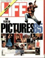 Life Magazine, January 1, 1986 - Year In Pictures