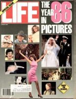 Life Magazine, January 1, 1987 - Year In Pictures