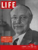 Life Magazine, February 9, 1948 - Senator Robert Taft