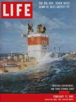Life Magazine, February 15, 1960 - Bathyscaph's dive, submarine