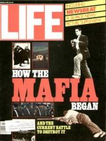 Life Magazine, March 1, 1985 - The Mafia