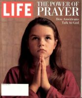 Life Magazine, March 1, 1994 - The Power Of Prayer