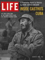 Life Magazine, March 15, 1963 - Castro in Cuba