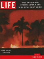 Life Magazine, March 28, 1955 - Hawaiian volcano