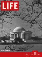 Life Magazine, April 12, 1943 - Jefferson Memorial