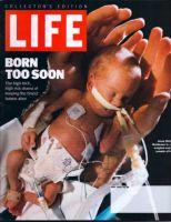 Life Magazine, May 1, 2000 - Premature Baby