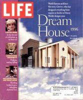 Life Magazine, May 1, 1996 - Life's Dream House