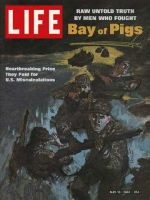 Life Magazine, May 10, 1963 - Bay of Pigs