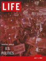 Life Magazine, July 4, 1960 - Election year