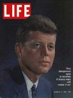 Life Magazine, August 4, 1961 - John F. Kennedy