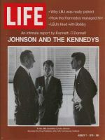 Life Magazine, August 7, 1970 - Lyndon B. Johnson, Robert F. , and John F. Kennedy