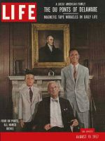 Life Magazine, August 19, 1957 - Delaware's duPonts