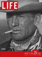 Life Magazine, August 22, 1949 - Texas cowboy