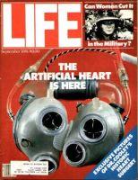 Life Magazine, September 1, 1981 - Artificial Heart