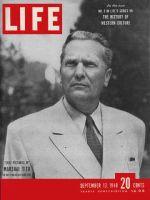 Life Magazine, September 13, 1948 - Marshal Tito