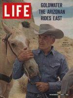 Life Magazine, November 1, 1963 - Senator Barry Goldwater