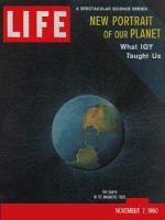 Life Magazine, November 7, 1960 - Earth's new look