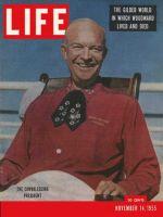 Life Magazine, November 14, 1955 - Convalescent Eisenhower