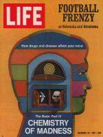 Life Magazine, November 26, 1971 - Chemistry of madness