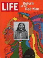 Life Magazine, December 1, 1967 - Composite: American Indians