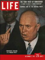 Life Magazine, December 2, 1957 - Nikita Khrushchev