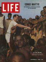 Life Magazine, December 4, 1964 - Congo missionary Dr. Paul Carlson