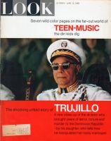 Look Magazine, June 15, 1965 - Dominican Republic's dictator Rafael Trujillo
