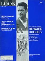 Look Magazine, June 1, 1971 - Howard Hughes