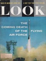 Look Magazine, October 1, 1957 - Air Force and Rockets