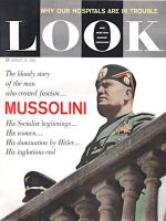 Look Magazine,  August 30, 1960 - Mussolini