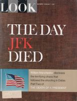 Look Magazine, February 7, 1967 - The Day JFK Died