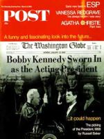 Saturday Evening Post, March 9, 1968 - Bobby Kennedy as President