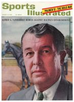Sports Illustrated, August 12, 1963 - Alfred G. Vanderbilt rebels against Racing's establishment