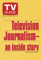 TV Guide,  May 15, 1971 - Television Journalism - an inside story