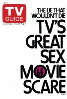 TV Guide, July 28, 1973 - TV'S GREAT SEX MOVIE SCARE