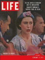 Life Magazine, February 21, 1955 - Princess Margaret