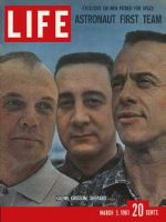 Life Magazine, March 3, 1961 - John Glenn, Virgil Grissom and Alan Shepherd