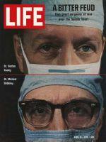 Life Magazine, April 10, 1970 - Drs. Denton Cooley and Michael DeBakey