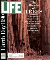 Life Magazine, May 1, 1990 - The Miracle Of Trees, Earth Day