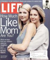 Life Magazine, May 1, 1999 - Gwyneth Paltrow and Mother