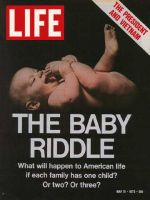 Life Magazine, May 19, 1972 - The Population Riddle: Baby