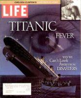 Life Magazine, June 1, 1997 - Titanic Fever