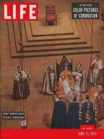 Life Magazine, June 15, 1953 - Quen Elizabeth Coronation
