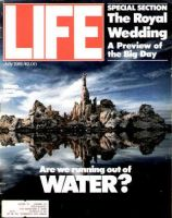 Life Magazine, July 1, 1981 - Are We Running Out Of Water