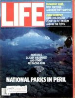 Life Magazine, July 1, 1983 - National Parks In Peril