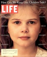 Life Magazine, July 1, 1995 - Protecting Our Kids