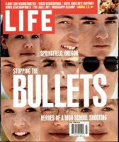 Life Magazine, July 1, 1998 - Springfield, Oregon Shooting Heroes