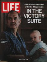 Life Magazine, July 21, 1972 - George McGovern and Grandson Matthew