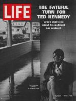 Life Magazine, August 1, 1969 - Ted Kennedy, Chappaquiddick, Kennedy drunk, woman dies